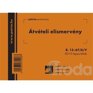 Pátria Átvételi elismervény (nyugta) A6 50x3 lapos B.13-67A/V