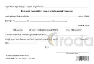Elsőfokú munkaköri orvosi alkalmassági vélemény szabadlap A/5 fekvő, A.3510-216/UJ